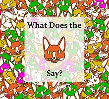 What Does he FOX Say by lrenato