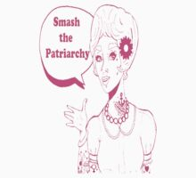 Smash the patriarchy  by TayTees