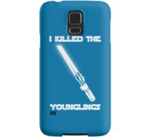 Not the Younglings Samsung Galaxy Case/Skin