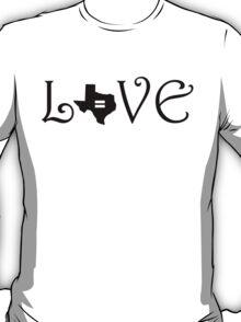 TEXAS L-VE T-Shirt
