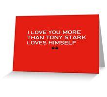 Avenger Valentines - Tony Stark Greeting Card