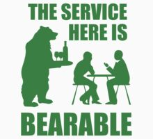 The Service Here Is Bearable by BrightDesign