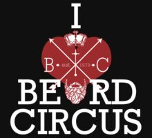 I LOVE Beard Circus by mijumi