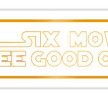 Six Movies, Three Good Ones Sticker