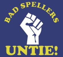 Bad Spellers Untie by GeekLab
