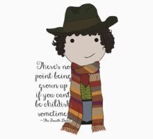 If You Can't Be Childish Sometimes -- Fourth Doctor quote print Kids Clothes