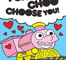 I choo - choo choose you! by Guts n' Gore