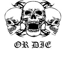 Live Free Or Die Three Skulls by kwg2200