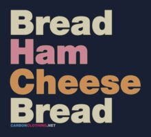 Ham & Cheese Sandwich by CarbonClothing