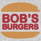 Bob's Burger (BURGER KING) by innercoma