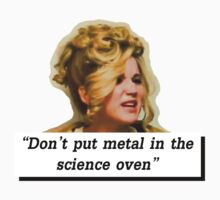 don't put metal in the science oven by keiraholly123