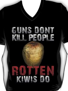 DayZ Guns don't kill people rotten Kiwis Do T-Shirt