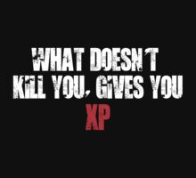What Doesn't Kill You, Gives You XP by Matthew Simpson