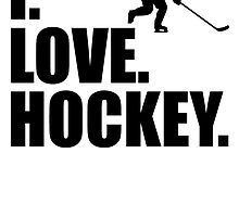 I Love Hockey by kwg2200
