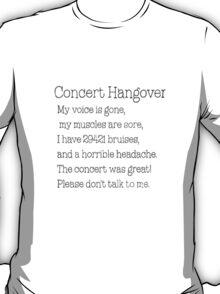 Concert Hangover T-Shirt