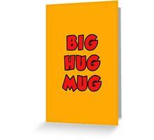 True Detective - Big Hug Mug Greeting Card