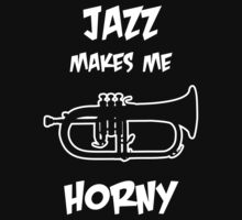 Jazz Makes Me Horny by Samuel Sheats