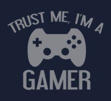 Trust Me, I'm A Gamer by BrightDesign
