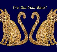 Cat Tails I've Got Your Back by Penny Marcus