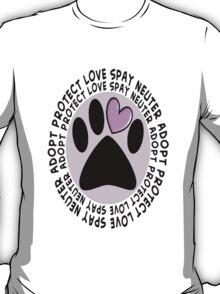 Animal Spay Neuter Adopt T-Shirt T-Shirt