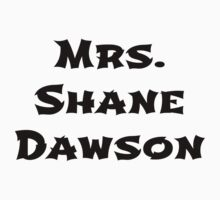 Mrs. Shane Dawson by BaileyLisa