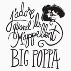 Big Poppa by northsidelife