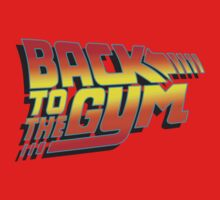 Back To The Gym Kids Clothes