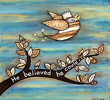 He Believed He Could by Lisa Frances Judd ~ QuirkyHappyArt