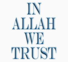 IN ALLAH WE TRUST by TOM HILL - Designer