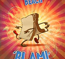 Slice of Bread goes to the Beach BLAM poster by Glenn Melenhorst