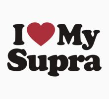 I Love My Supra by iheart