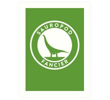 Sauropod Fancier Print Art Print