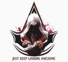 Just Keep Looking Awesome by Holly Newsome