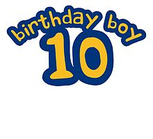 Happy Birthday Boy 10 Years by Style-O-Mat