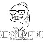 Hipster Fish by cheezup