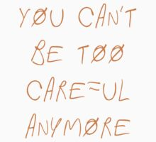 "Paramore - ""You Can't Be Too Careful Anymore"" by bbl1114"