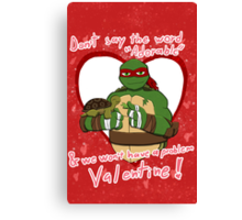 TMNT Raph V-day Canvas Print