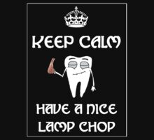 Keep Calm and Have a Nice Lamp Chop by ThwartedBear