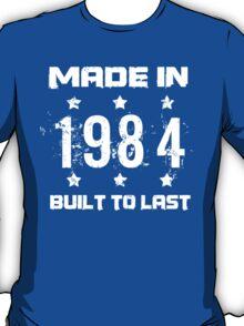 Made In 1984 Birthday T-Shirt T-Shirt