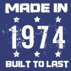 Made In 1974 Birthday T-Shirt by thepixelgarden
