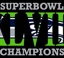 Seattle Seahawks XLVIII Champions by AbsoluteLegend