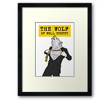 The Wolf Of Woll Street Framed Print