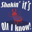 Shakin' It's All I Know! by Drumasaurs