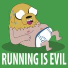 Running Is Evil by Drumasaurs