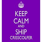Keep Calm & Ship CrissColfer by LexyDC