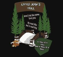 Little John's Toll by AllMadDesigns