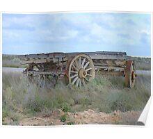 Timber Wagon Nullarbor ,Nullarbor Plains S.A. Poster