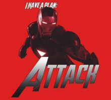 I Have A Plan: Attack by Mike Pitcher