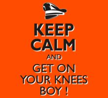 GMan KC Get on Your Knees Boy  by GMan-WebStore