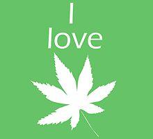 I love Cannabis by kalbantner
